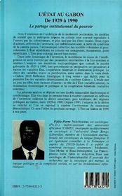 L'Etat Du Gabon De 1929 A 1990 : Le Partage Institutionnel Du Pouvoir - 4ème de couverture - Format classique