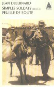 Simples soldats precede de feuille de route babel 742 - Couverture - Format classique