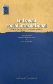 Le travail social international ; élèments de comparaison - Couverture - Format classique
