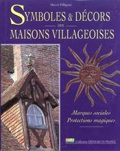 Les Symboles Et Les Decors Des Maisons Villageoises - Intérieur - Format classique