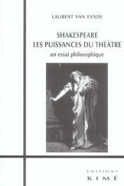 Shakespeare.les puissances du theatre - Intérieur - Format classique