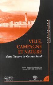 Ville, campagne et nature dans l' uvre de george sand. colloque tenu a clermond-ferrand, 23-25 nov. - Intérieur - Format classique