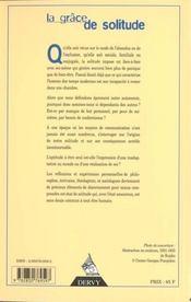 La grâce de solitude. dialogue avec Jean-Michel Besnier, Jean-Yves Leloup, Théodore Monod - 4ème de couverture - Format classique