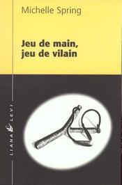 Jeu de main, jeu de vilain - Intérieur - Format classique