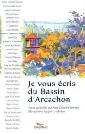 Je Vous Ecris Du Bassin D'Arcachon - Couverture - Format classique