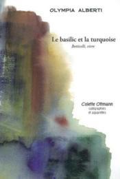 Le basilic et la turquoise - Couverture - Format classique