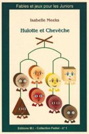 Hulotte et Cheveche - Couverture - Format classique