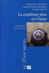 La condition juive en France ; la tentation de l'entre-soi - Couverture - Format classique
