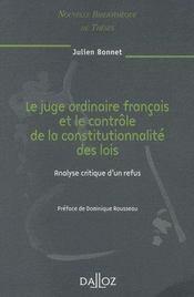 Le juge ordinaire français et le contrôle de la constitutionnalité des lois - Couverture - Format classique