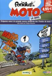 Les fondus de moto ; le quiz - Couverture - Format classique