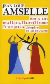 Vers un multiculturalisme français - Couverture - Format classique