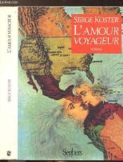 L'amour voyageur - Couverture - Format classique