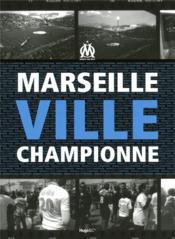 Marseille ville championne - Couverture - Format classique