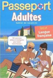 telecharger PASSEPORT – adultes – special langue francaise (edition 2011) livre PDF en ligne gratuit