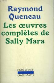 Les Oeuvres Completes De Sally Mara. Collection : L'Imaginaire N° 48 - Couverture - Format classique