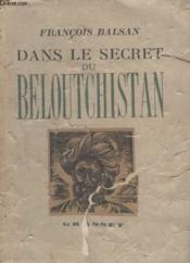 Dans Le Secret Du Beloutchistan. - Couverture - Format classique