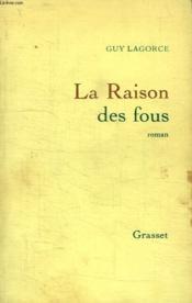 La Raison Des Fous. - Couverture - Format classique