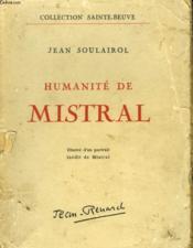 Humanite De Mistral. Illustr2 D'Un Portrait Inedit De Mistral - Couverture - Format classique
