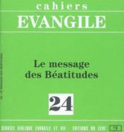 Cahiers de l'Evangile N.24 ; le message des béatitudes - Couverture - Format classique