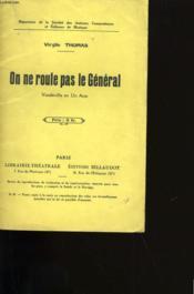On Ne Roule Pas Le General. - Couverture - Format classique