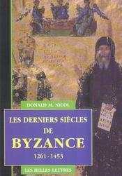 Derniers Siecles De Byzance 1261-1453 (Les) - Intérieur - Format classique