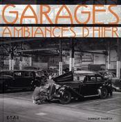 Garages, ambiances d'hier - Intérieur - Format classique