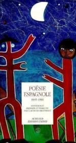 Anthologie de la poesie espagnole 1945-1990 - Couverture - Format classique