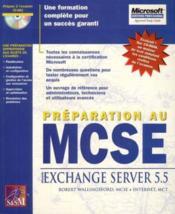 Mcse Ms Exchange Server 5.5 - Couverture - Format classique