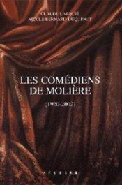 Les Comediens De Moliere (1920-2002) - Couverture - Format classique