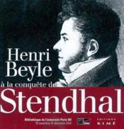 Henri Beyle A La Conquete De Stendhal 1797-1814 - Couverture - Format classique