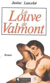 La Louve De Valmont - Couverture - Format classique