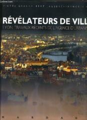 Lyon : revelateurs de ville - Couverture - Format classique