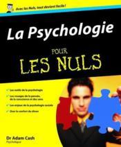 La psychologie pour les nuls - Couverture - Format classique