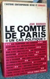 Le comte de paris un cas politique - Couverture - Format classique