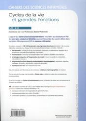 Cahiers Des Sciences Infirmieres T.5 ; Cycles De La Vie Et Grandes Fonctions ; Ue 2.2 - 4ème de couverture - Format classique