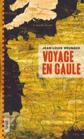 Voyage en Gaule - Couverture - Format classique