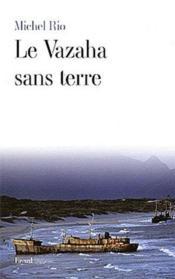 Le vazaha sans terre - Couverture - Format classique