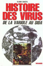 Histoire Des Virus - Intérieur - Format classique
