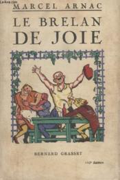 Le Brelan De Joie. - Couverture - Format classique