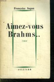 Aimez Vous Brahms... - Couverture - Format classique