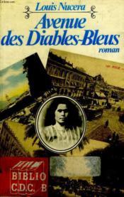 Avenue Des Diables Bleus. - Couverture - Format classique