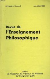 REVUE DE L'ENSEIGNEMENT PHILOSOPHIQUE, 30e ANNEE, N° 5, JUIN-JUILLET 1980 - Couverture - Format classique