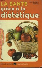 La Santte Grace A La Dietetique - Couverture - Format classique