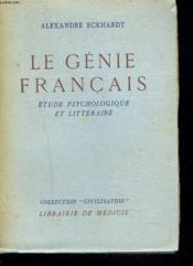 Le Genie Francais. Etude Psychologique Et Litteraire. - Couverture - Format classique