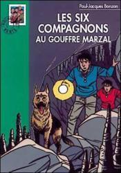 Les Six Compagnons Au Gouffre Marzal - Couverture - Format classique
