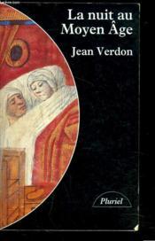 La Nuit Au Moyen-Age - Couverture - Format classique