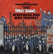 1968-2008... ; n'effacez pas nos traces ! - Intérieur - Format classique
