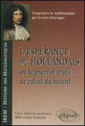 L'Esperance Du Hollandais Ou Le Premier Traite De Calcul Du Hasard - Intérieur - Format classique