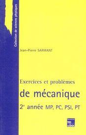 Exercices et problèmes de mécanique ; 2e année MP/PC/PSI/PT - Couverture - Format classique