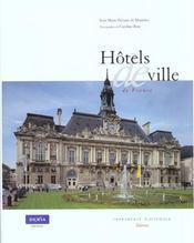 Hotels De Ville De France ; De La Curie Romaine A La Mairie Republicaine ; Vingt Siecles D'Architecture Municipale - Intérieur - Format classique